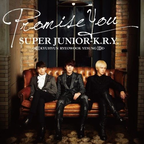 [Single] Super Junior K.R.Y. - Promise You [Japanese]