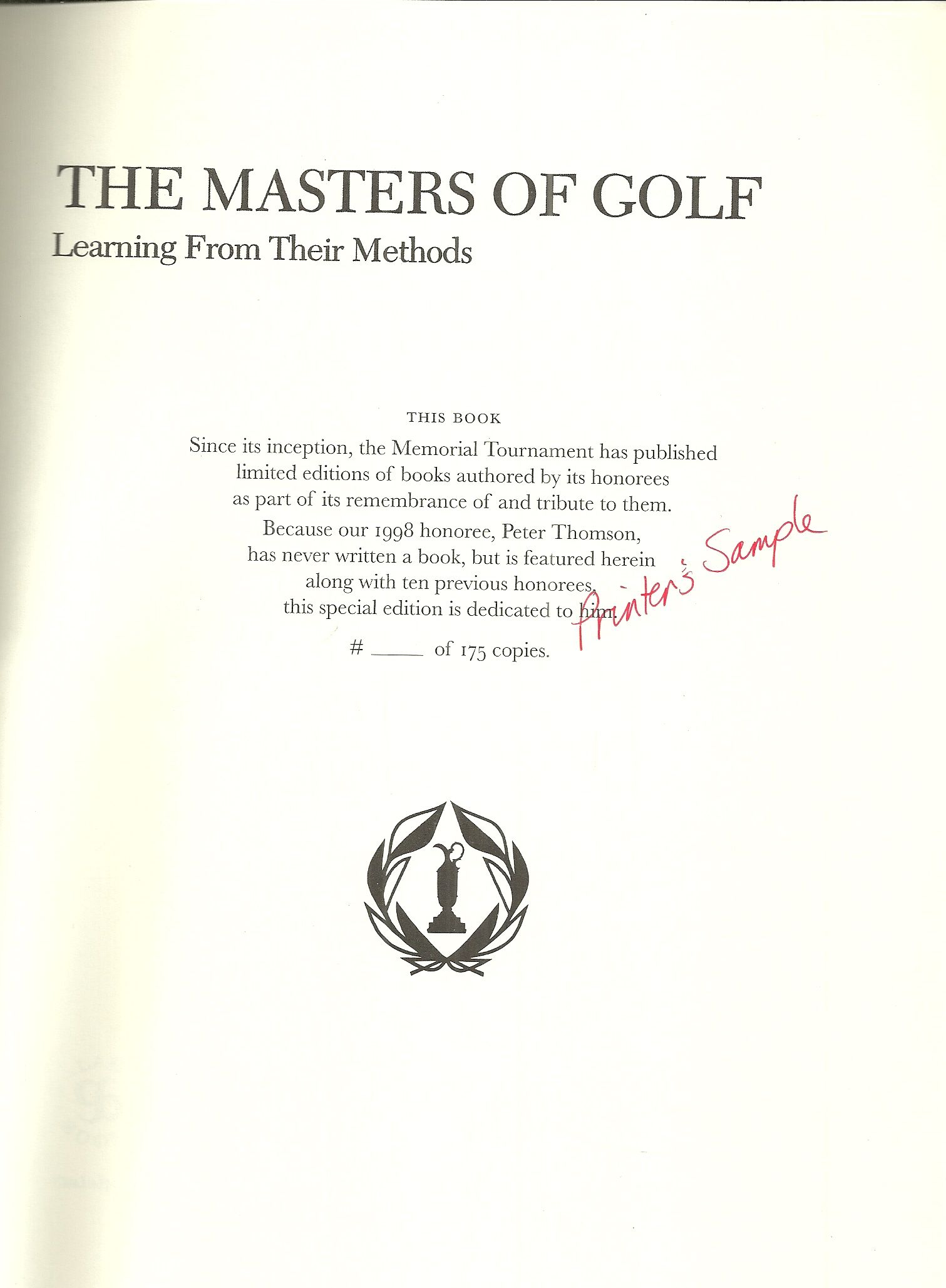 The Masters of Golf: Learning from Their Methods (Memorial Tournament 1998 Honoring Peter Thomason edition), Dick Aultman & Ken Bowden